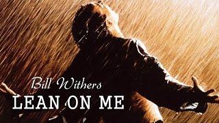 Baixar Lean On Me Bill Withers (TRADUÇÃO) HD (Lyrics Video)