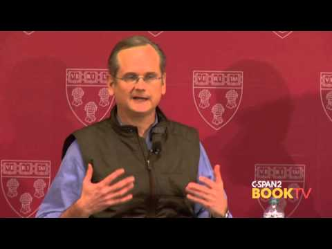 """Lawrence Lessig, """"Republic, Lost: The Corruption of Equality and the Steps to End"""""""