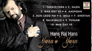 YARA O YARA - HANS RAJ HANS - FULL SONGS JUKEBOX