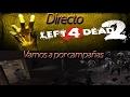 Directo // left 4 dead 2 // Vamos a quitarnos los zombies de encima o intentarlo XD