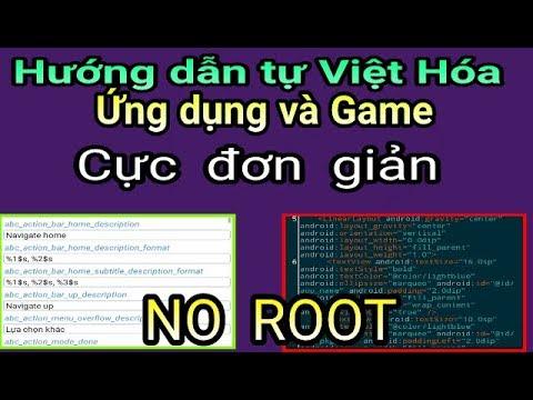 Hướng dẫn tự Việt Hóa Ứng dụng & game Android mà không cần biết lập trình – NO ROOT [MOD Android #1