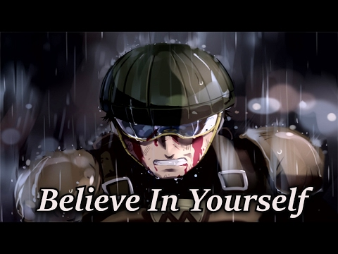 The Courage To Believe In Yourself [ASMV Animix] ᴴᴰ
