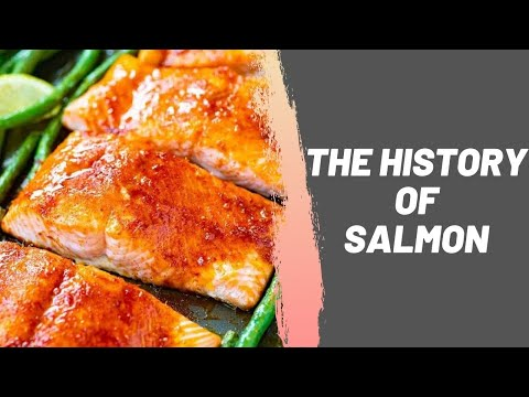 The History of Salmon