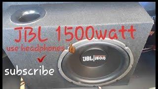JBL 1500watt  subwoofer bass test