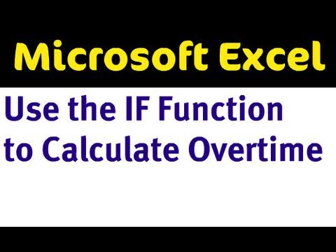 if function to calculate overtime pay in excel youtube
