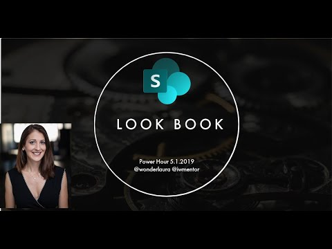 SharePoint Power Hour: Look Book