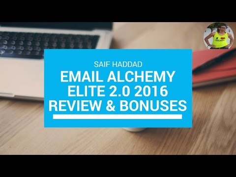 Email Alchemy Elite 2.0 2016 Review & Bonuses | Don't buy until you watch this video