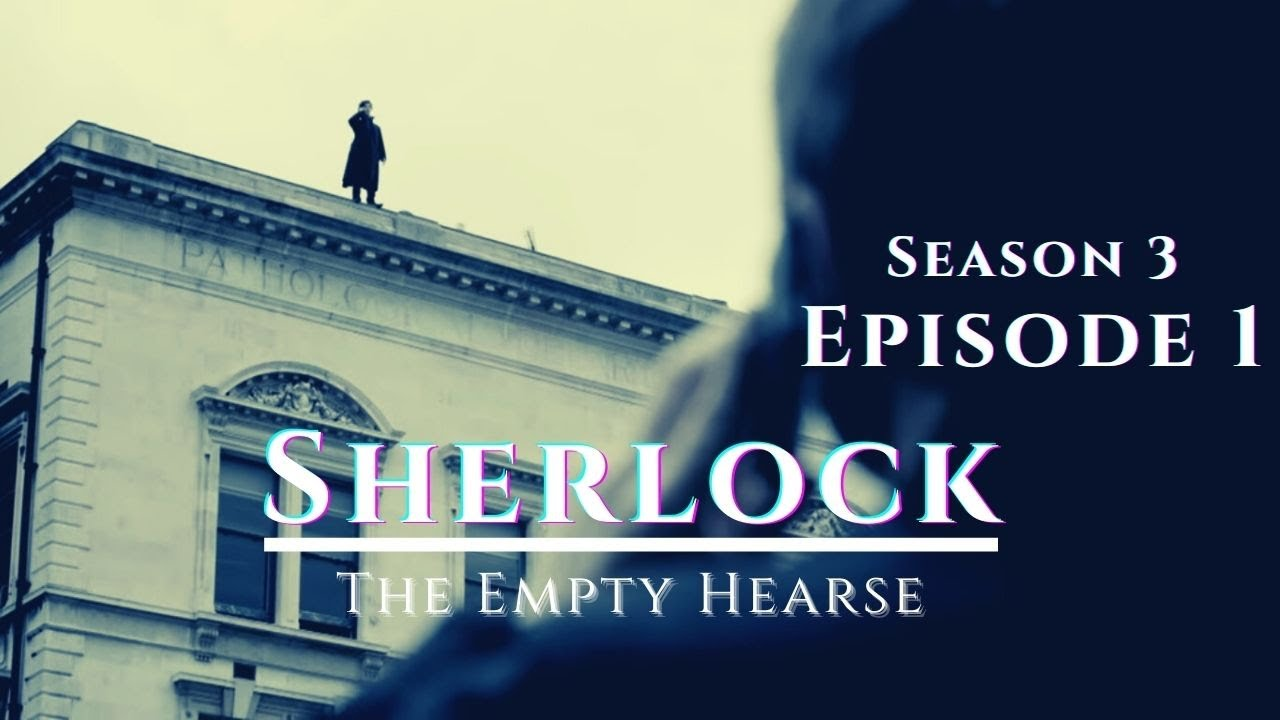 Download Sherlock | Season 3 | Episode 1 - The Empty Hearse | Explained in Hindi