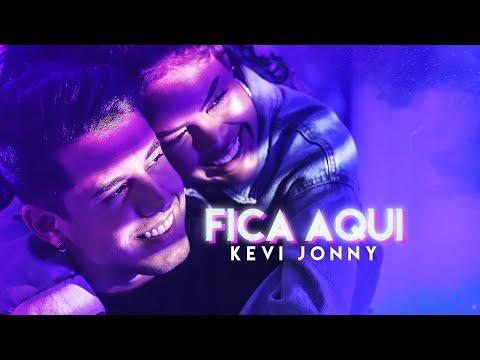 Kevi Jonny – Fica Aqui