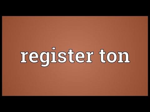 Register ton Meaning