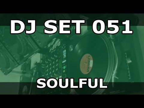 DJ Set #051 - Underground Soulful