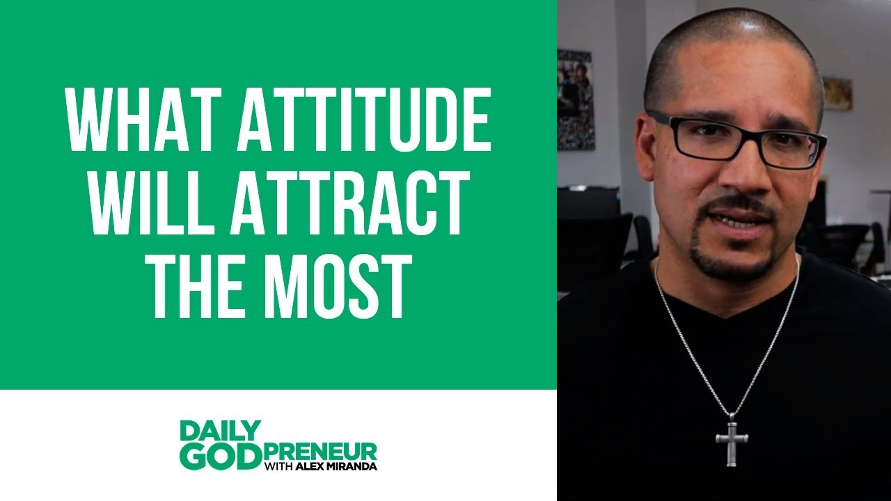 What Attitude Will Attract the Most Money?