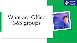 What are Office 365 Groups