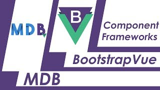 VueBootstrap vs Material Design For Bootstrap (WHICH ONE SHOULD I CHOOSE?)
