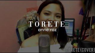 Torete - Moira Dela Torre x Moonstar88 Cover by Anne Raz