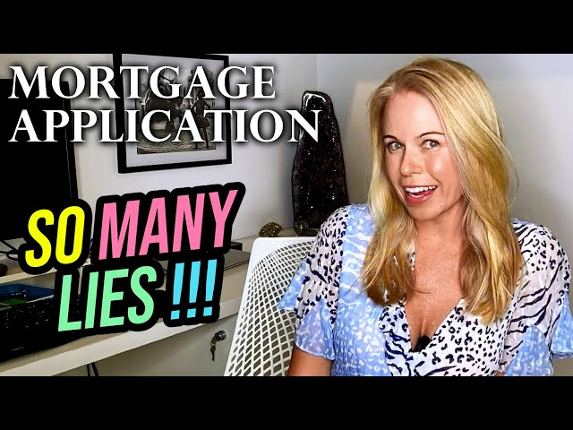 Don't Tell These Lies On Your Mortgage Application: For First Time Home Buyer Mistakes