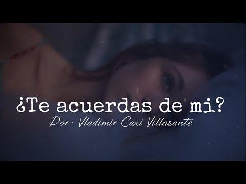 💘 ¿Te acuerdas de mi?😕 | Reflexión & Video Poema🎧