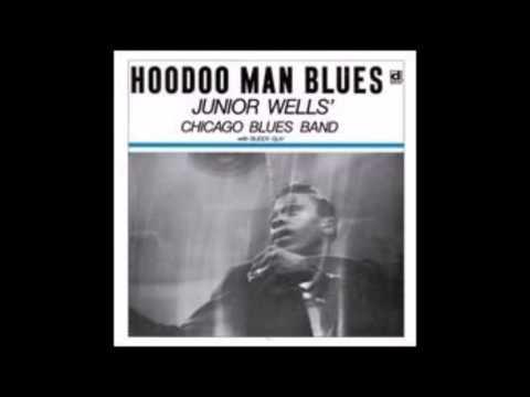Hoodoo Man Blues , Junior Wells