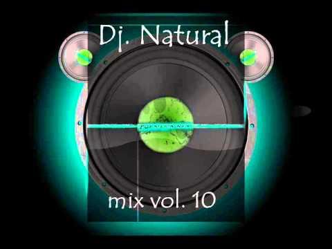 dj natural - mix vol.10
