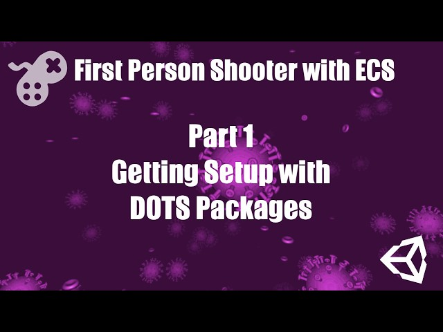 First Person Shooter with ECS Part 1