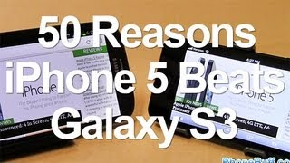 50 Reasons Why iPhone 5 Is Better Than Galaxy S3
