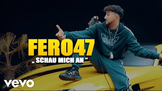 Fero47_-_Schau_mich_an_(prod._by_Teamrvcket_x_Artem)