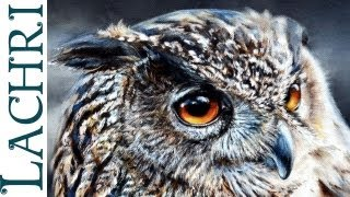 "Time Lapse  Eagle Owl oil over acrylic photorealistic ""Speed Painting"" demonstration by Lachri"