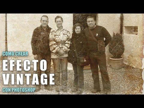 Cómo crear efecto Vintage (Foto Antigua) con Photoshop