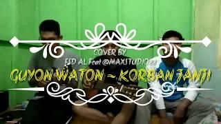 Gambar cover Guyon Waton - Korban Janji (FSD AL ft MaxStudio Cover)