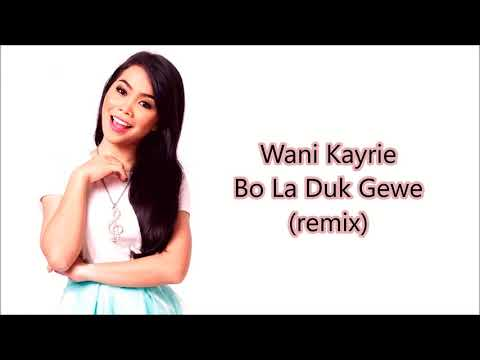 Wani Kayrie - Bo La Duk Gewe (remix) (unofficial lyrics video)