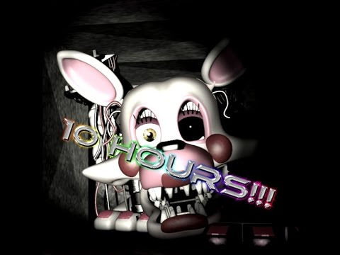 The Mangle Five Nights at Freddy's Song For 10 Hours