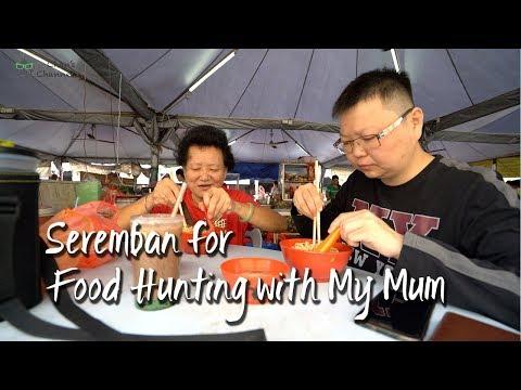 Seremban Food Hunting [Food Vlog 7] 芙蓉美食狩猎