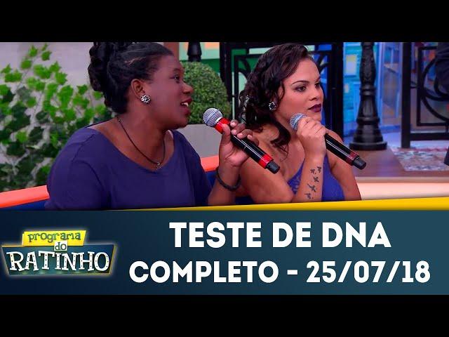 Teste de DNA - Completo | Programa do Ratinho (25/07/2018)