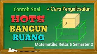 Contoh Soal HOTS Bangun Ruang Kelas 5 SD\/MI   Pembahasan Soal HOTS   Semester 2 Kurikulum 2013