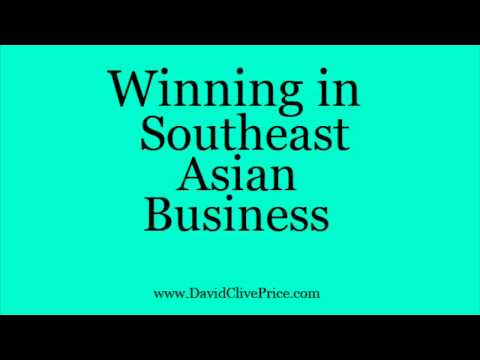 Winning In Southeast Asian Business | David Clive Price