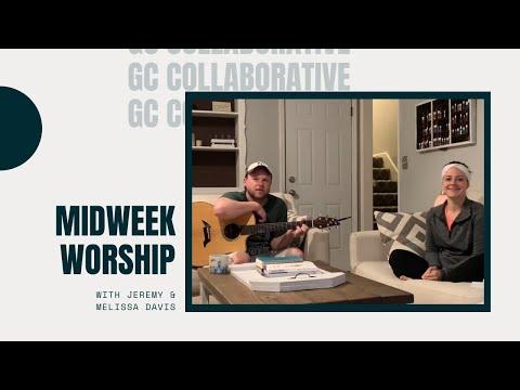 Midweek Worship | Jeremy And Melissa Davis