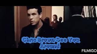 Chris Brown See You Around (Video Música) TMSC