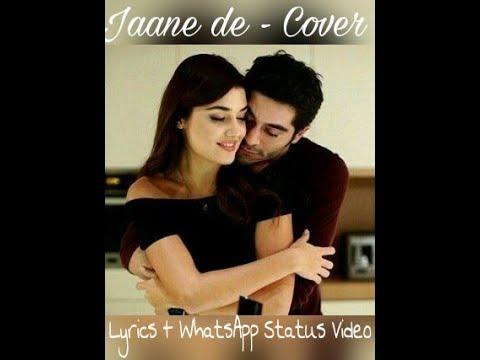 Jaane De   Cover   Atif Aslam   Hayat Murat   love version l