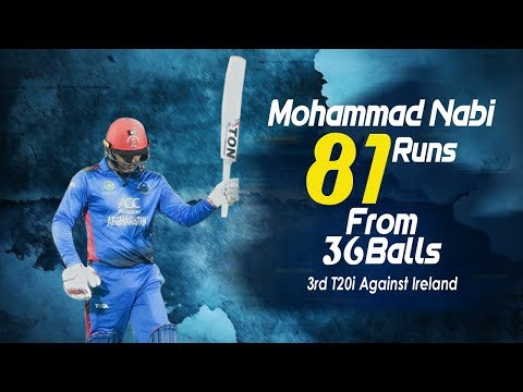 Mohammad Nabi 81 Run Against Ireland | 3rd T20 |Afghanistan vs Ireland in India 2019