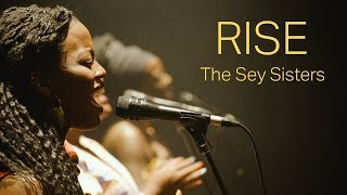 Rise - The Sey Sisters