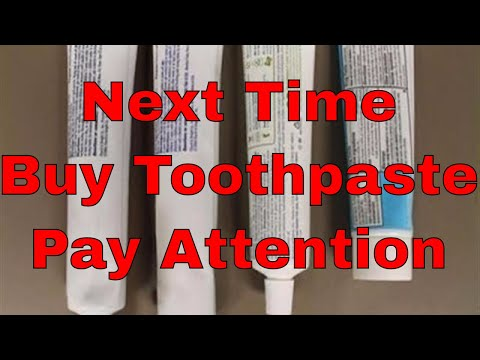 Next Time You Buy A Toothpaste Pay Attention To This