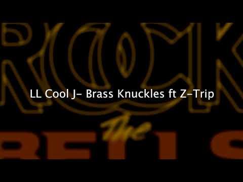 Brass Knuckles - LL Cool J ft Z-Trip