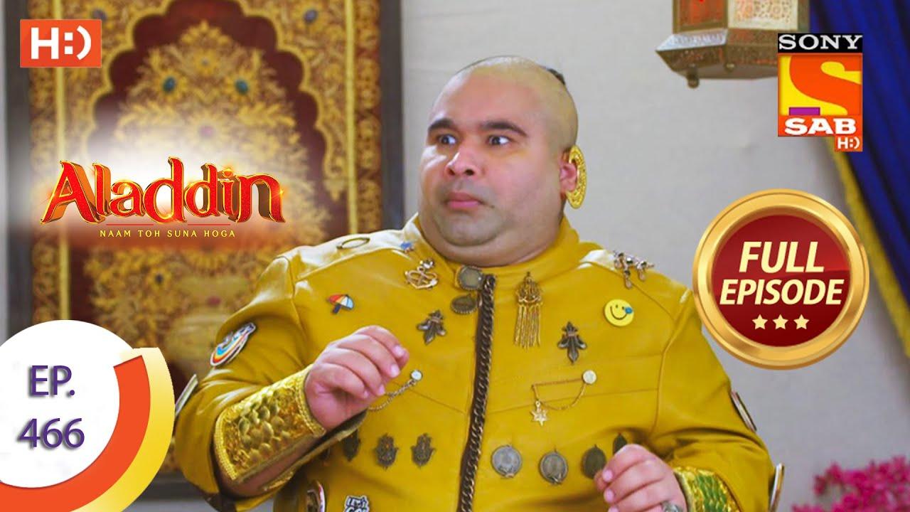 Download Aladdin - Ep 466  - Full Episode - 10th September 2020