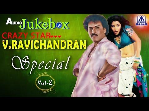 "Crazy Star ""V Ravichandran""  Special - Vol 2 I Audio Jukebox I Akash Audio"