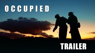 Occupied | Official Trailer