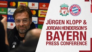 Klopp and Henderson's Champions League press conference | Bayern Munich