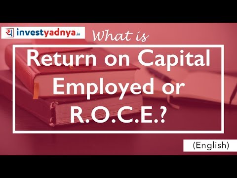 What is Return on Capital Employed ? What is ROCE ?
