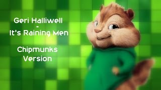 Geri Halliwell It S Raining Men Chipmunks Version