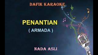 Penantian (Karaoke) Armada Nada Original /Cowok Male Key