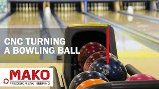 CNC Turning - Bowling Ball